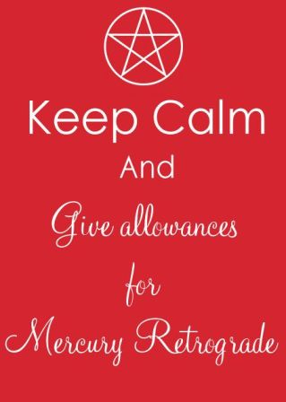 keep calm mercury retrograde