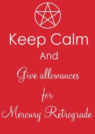 keep calm mercury retrograde
