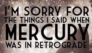 mercury retrograde apology